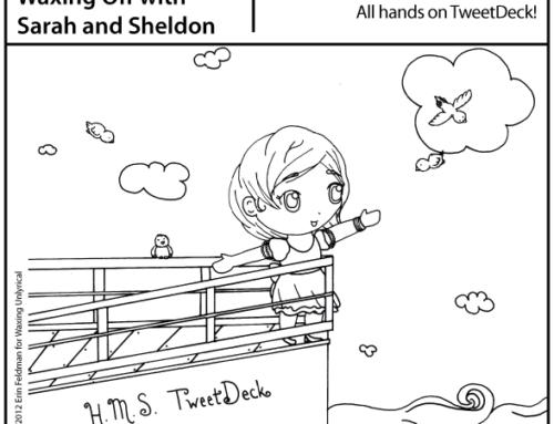 Toon Time: All Hands on [Tweet]Deck
