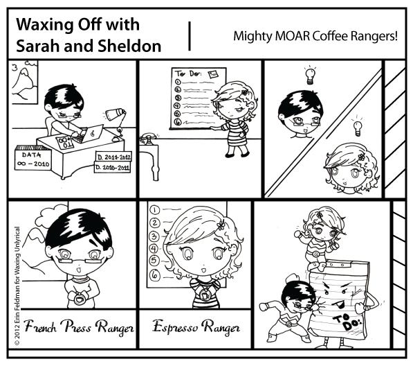 It's the...Mighty MOAR Coffee Rangers?