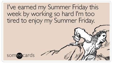 someecards - Summer Friday