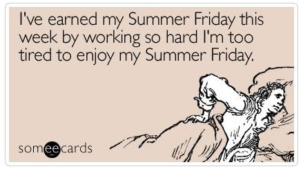 someecards - Summer Friday