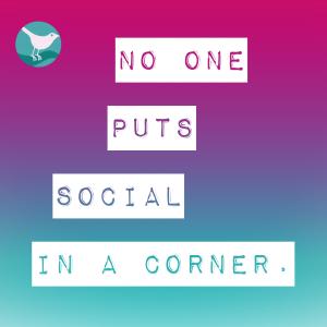 No one puts Social PR in a corner