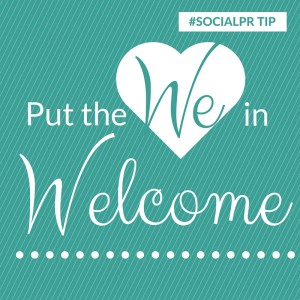 how do you welcome your community in?