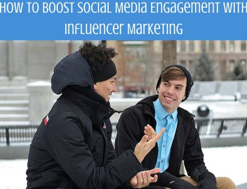 How to Boost Social Media Engagement with Influencer Marketing