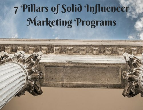 7 Pillars of Solid Influencer Marketing Programs