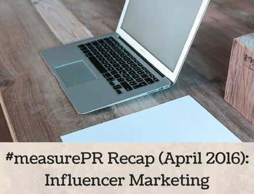 #measurePR Recap (April 2016): Influencer Marketing