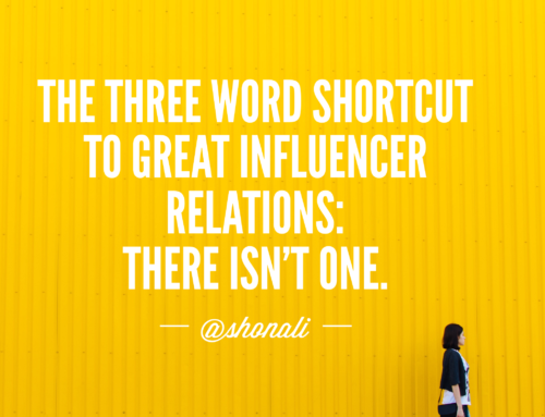 The Three Word Shortcut to Great Influencer Relations