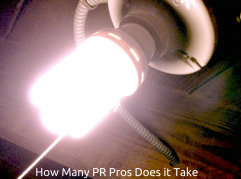 How Many PR Pros Does it Take to Change a Lightbulb?