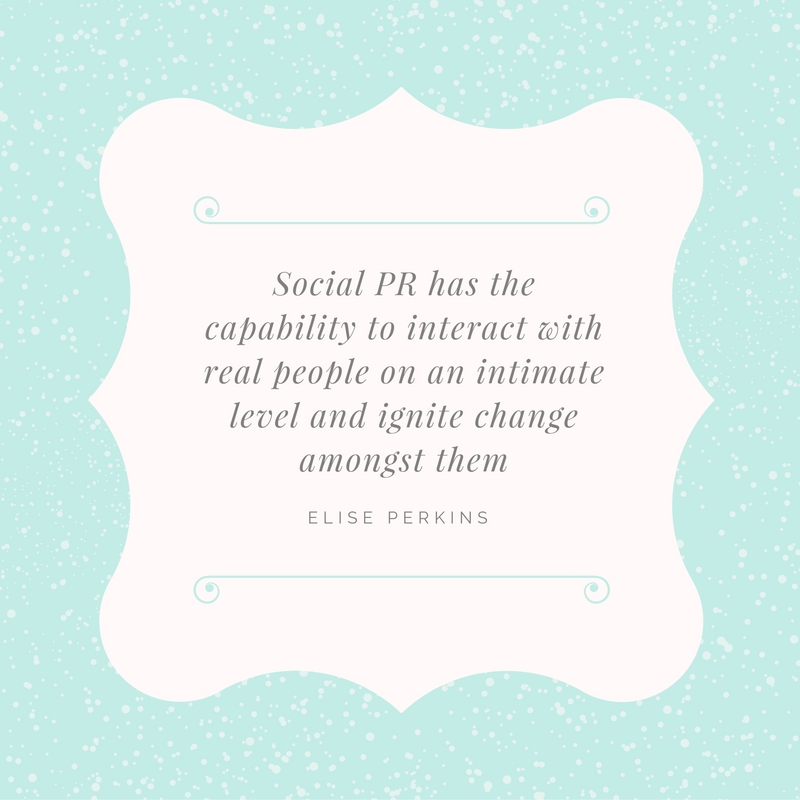 Elise Perkins Quote for Social PR Spotlight