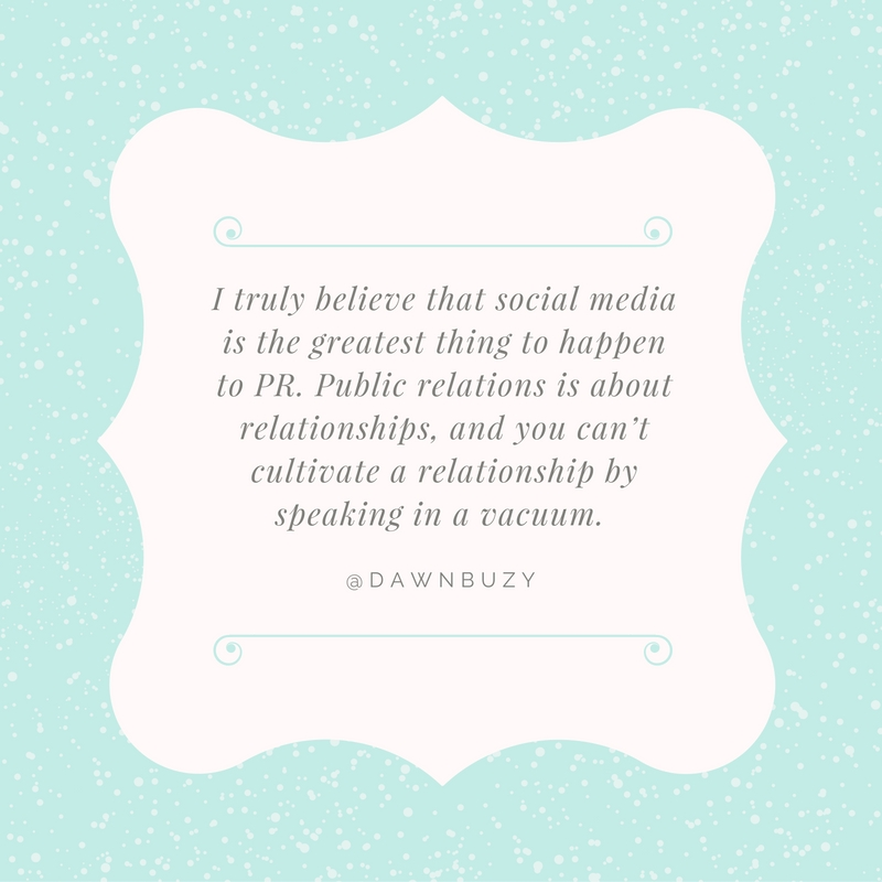 dawn-buzynski-quote-for-social-pr-spotlight